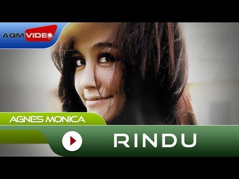 Agnes Monica - Rindu | Official Audio