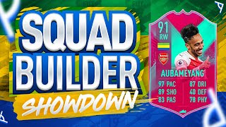 FIFA 19 SQUAD BUILDER SHOWDOWN!! 91 FUT BIRTHDAY RW AUBAMEYANG!!