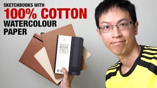 Sketchbooks with 100% COTTON watercolour paper