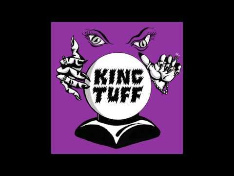 King Tuff - Beautiful Thing