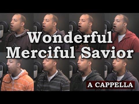 Wonderful Merciful Savior