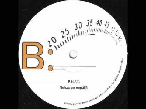 Phat - Nehas Co Nepálíš feat. Hack thumbnail