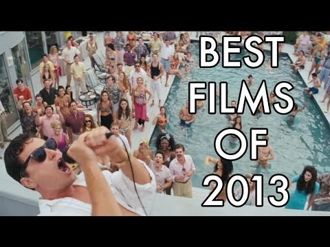 The Top 10 Best Films of 2013