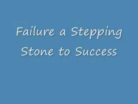failure the stepping stone to success