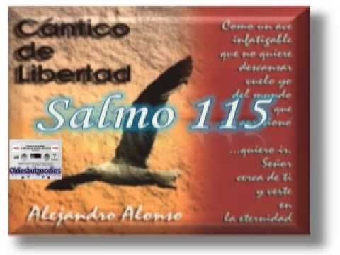 ALEJANDRO ALONSO – Salmo 115 – [Música Cristiana de Siempre]