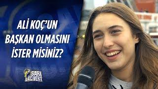 """Diğer Takım Taraftarlarına Sorduk """"Ali Koç'un Başkan Olmasını İster misiniz?   Sokak Röportajları"""
