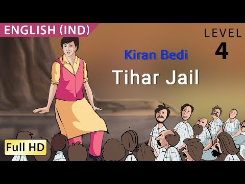 Kiran Bedi, Tihar Jail: Learn English - Story for Children
