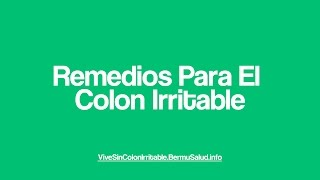 Remedios Para El Colon Irritable | Natural Remedies For IBS