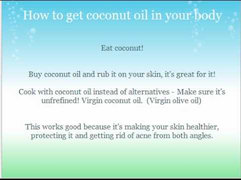 Coconut oil acne cure?