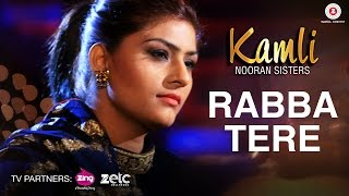 Rabba Tere | Kamli | Nooran Sisters | Jassi Nihaluwal | Specials by Zee Music Co.