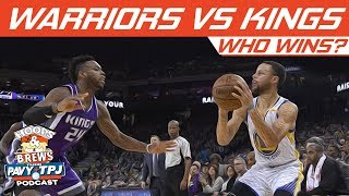 Who Wins Golden State Warriors vs Sacramento Kings | Hoops N Brews