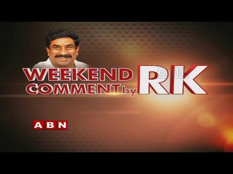 Media Unable to Withstand the Government Pressure | Weekend Comment By RK | ABN Telugu