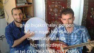 halay potpori 2014 grup bıçakcı