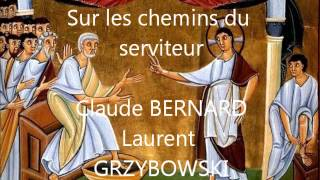 Sur les chemins du serviteur par Laurent GRZYBOWSKI