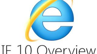 Internet Explorer 10 Overview