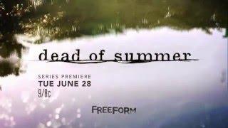 Dead of Summer Freeform Trailer