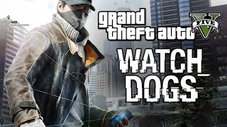 GTA 5 Mods : Watch Dogs V - СУПЕР МОД!