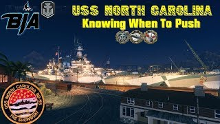 World of Warships- North Carolina- Knowing When To Push