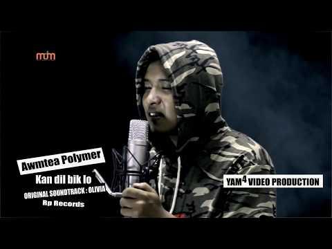 AWMTEA POLYMER - KAN DIL BIK LO OLIVIA OST (OFFICIAL)