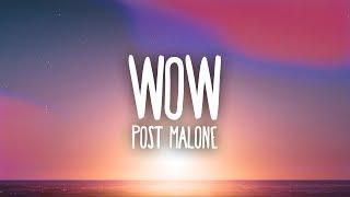 Post Malone Wow