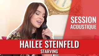 Hailee Steinfeld — Starving (unplugged)