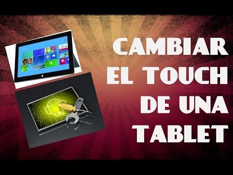 COMO CAMBIAR EL TOUCH DE UNA TABLET ( IRULU)