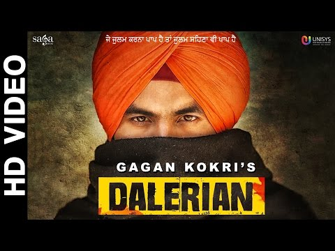 Dalerian (Official Video) GAGAN KOKRI | Laddi Gill | New Punjabi Songs 2016