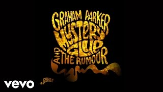 Graham Parker & The Rumour - I've Done Bad Things