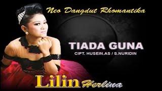 download lagu Lilin Herlina - Tiada Guna gratis