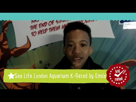 Sea Life London Aquarium K-Rated by Emile