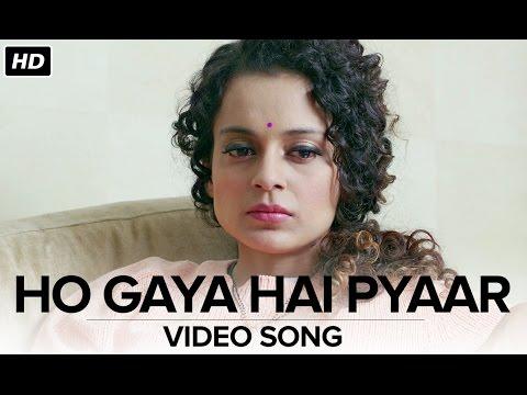 Ho Gaya Hai Pyaar | Video Song | Tanu Weds Manu Returns