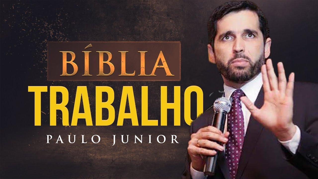 A Bíblia e o Trabalho - Paulo Junior