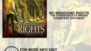 Watch No Bragging Rights Constant Distance video