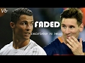 Cristiano Vs Messi Faded HD GOALS SKILLS RESPECT MOMENTS SLOW MOTION mp3