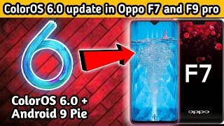 ColorOS 6.0 update in Oppo F7 and f9 pro | Pie based ColorOS 6.0 New features