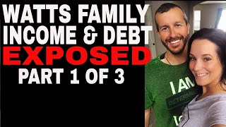 Watts Family Income & Debt PRT#1 of 3