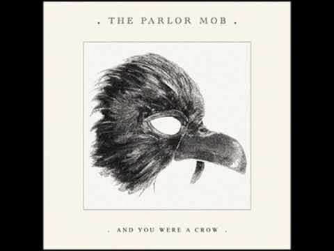 The Parlor Mob - Carnival Of Crows