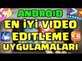 [Android] En İyi 5 Video Editleme Uygulamaları