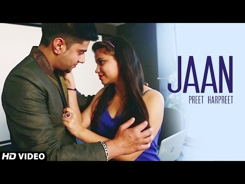 Preet Harpreet - JAAN | New Punjabi Songs 2014 | Official HD