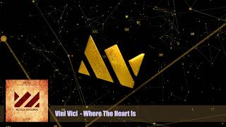 Vini Vici - Where The Heart Is (Extended Mix) - Alteza Records 003