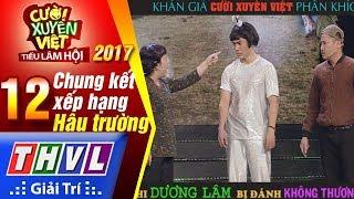 THVL | Cười xuyên Việt TLH - Chung kết xếp hạng: Dương Lâm thu phí bất thành mà còn bị đánh