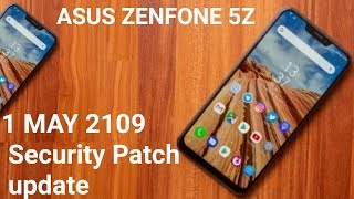 Asus ZenFone 5z gets updated with May 2019 security patch