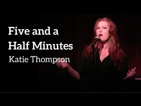 FIVE AND A HALF MINUTES - Katie Thompson