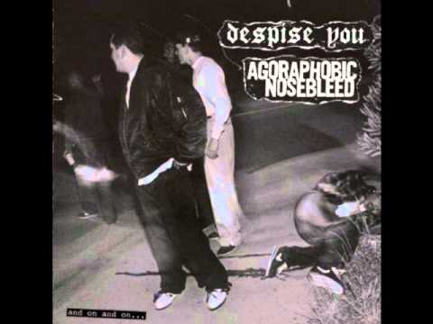 Agoraphobic Nosebleed - As Bad As It Is