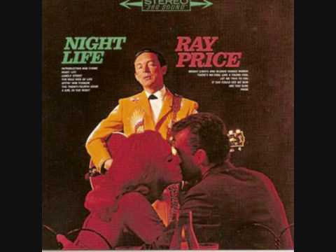 Ray Price - Bright Lights And Blonde Haired Women
