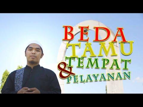 Ceramah Pendek: Beda Tamu, Beda Tempat Dan Pelayanan - Ustadz Muflih Safitra