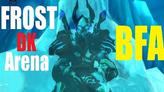 BFA Frost DK Arena - Breath Spec - 2v2 and 3v3 (Beta) PvP