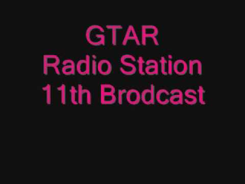 GTAR Radio Station 11th Brodcast
