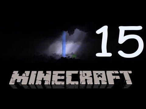 Прохождение Minecraft: 15я часть [Продолжаем строительство]