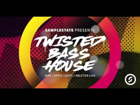 "Samplestate ""Twisted Bass House"""